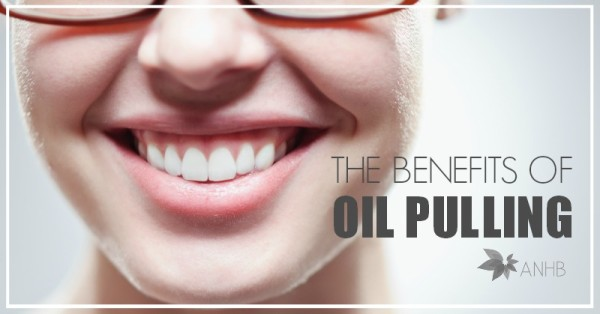 The Benefits of Oil Pulling