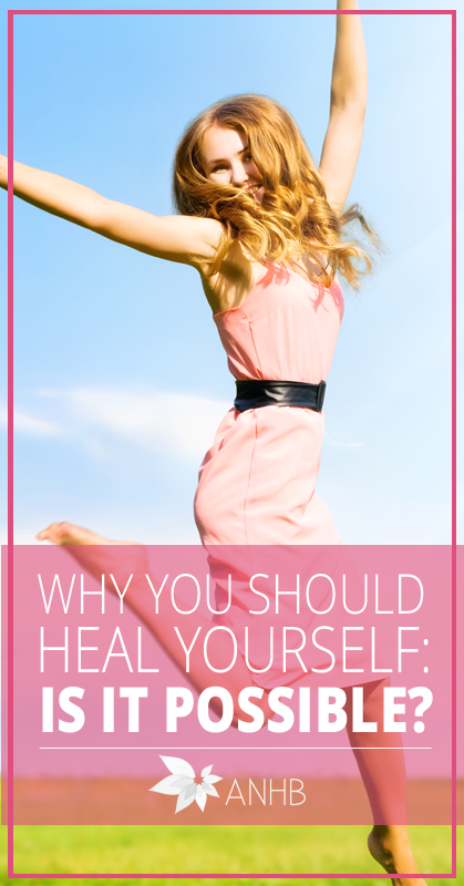 Is it possible to heal yourself? Some really interesting ideas here!