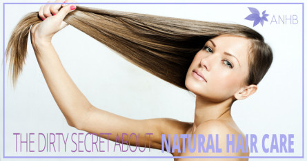 The Dirty Secret About Natural Hair Care