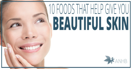10 Foods That Help Give You Beautiful Skin