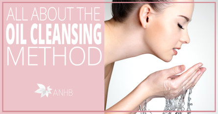 All About the Oil Cleansing Method