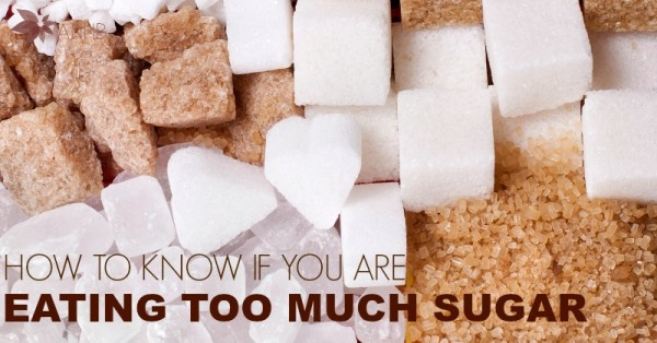 How to Know If You're Eating Too Much Sugar