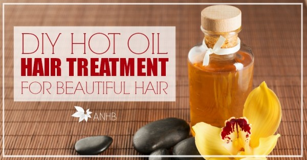 DIY Hot Oil Hair Treatment for Beautiful Hair