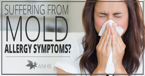 Suffering from Mold Allergy Symptoms?
