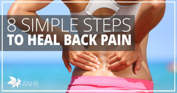 8 Simple Steps to Heal Back Pain