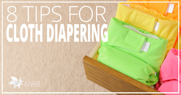 8 Tips for Cloth Diapering