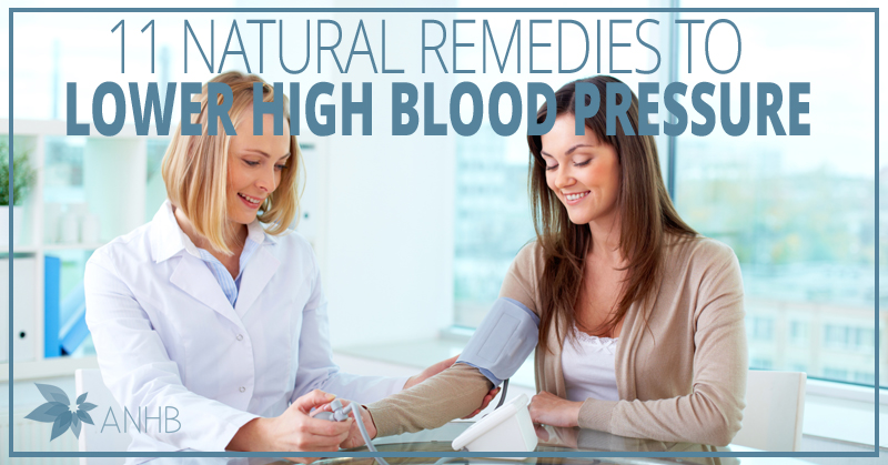 11 Natural Remedies to Lower High Blood Pressure - Updated
