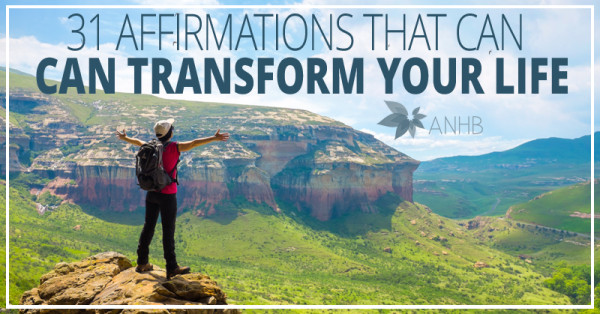 31 Affirmations That Can Transform Your Life