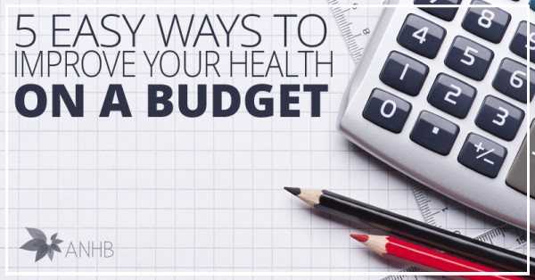 5 Easy Ways to Improve Your Health on a Tight Budget