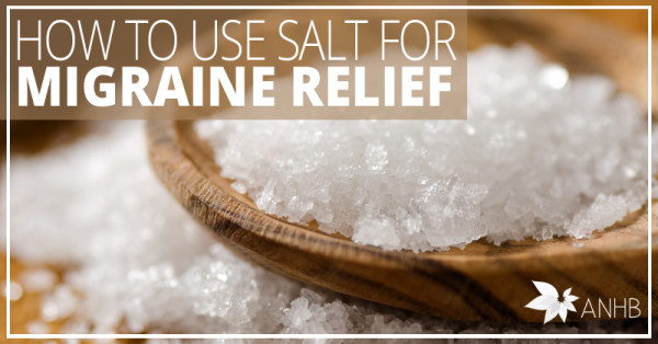 How to Use Salt for Migraine Relief
