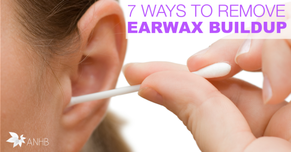 7 Ways to Remove Earwax Buildup