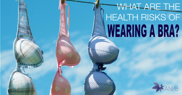 What Are the Health Risks of Wearing a Bra?