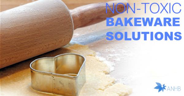 Non-Toxic Bakeware Solutions