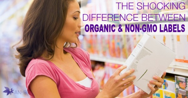 The Shocking Difference Between Organic and Non-GMO Labels