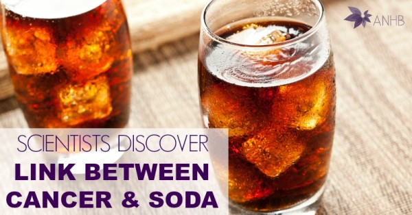 Scientists Discover Link Between Cancer and Soda