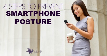 4 Steps to Prevent Smartphone Posture