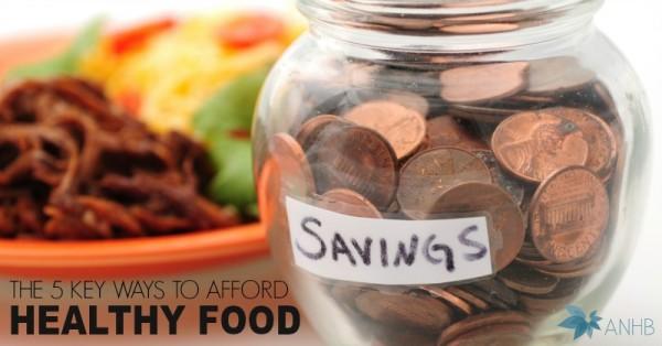 The 5 Key Ways to Afford Healthy Food