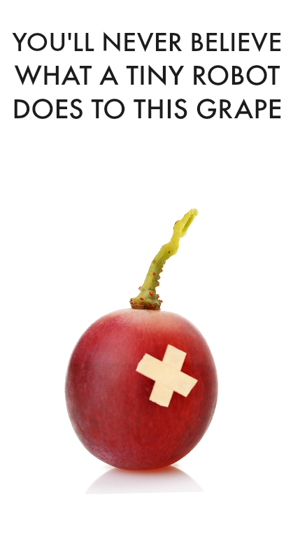 A tiny robot performed surgery on a wounded grape. You've got to see it to believe it!