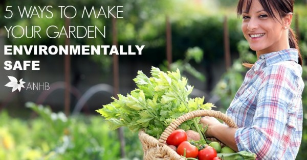 5 Ways to Make Your Garden Environmentally Friendly