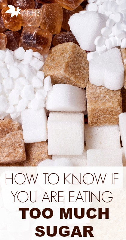 How to Know if You Are Eating Too Much Sugar #health #sugar #diet #Nutrition #realfood