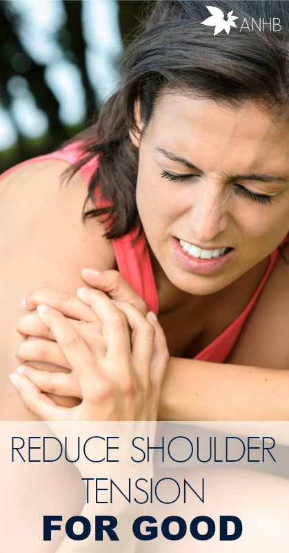 Reduce Shoulder Tension for Good #painrelief #relief #naturalremedies #shoulder #Pain