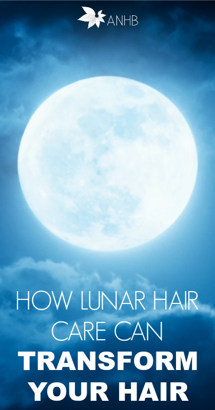 How Lunar Hair Care Can Transform Your Hair #haircare #Natural #naturalbeauty #health